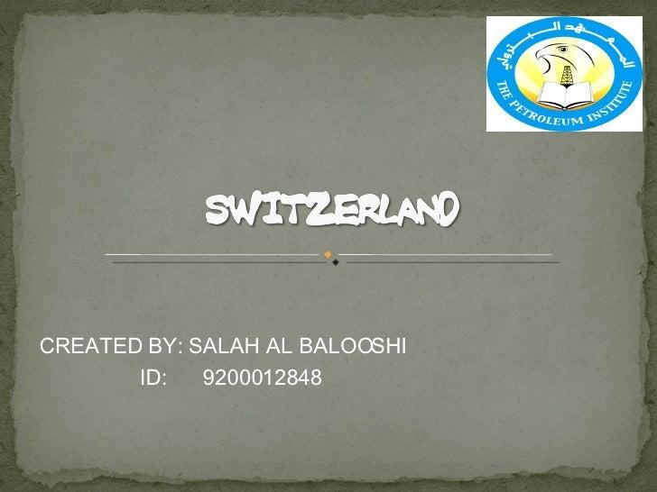 CREATED BY: SALAH AL BALOOSHI ID:  9200012848