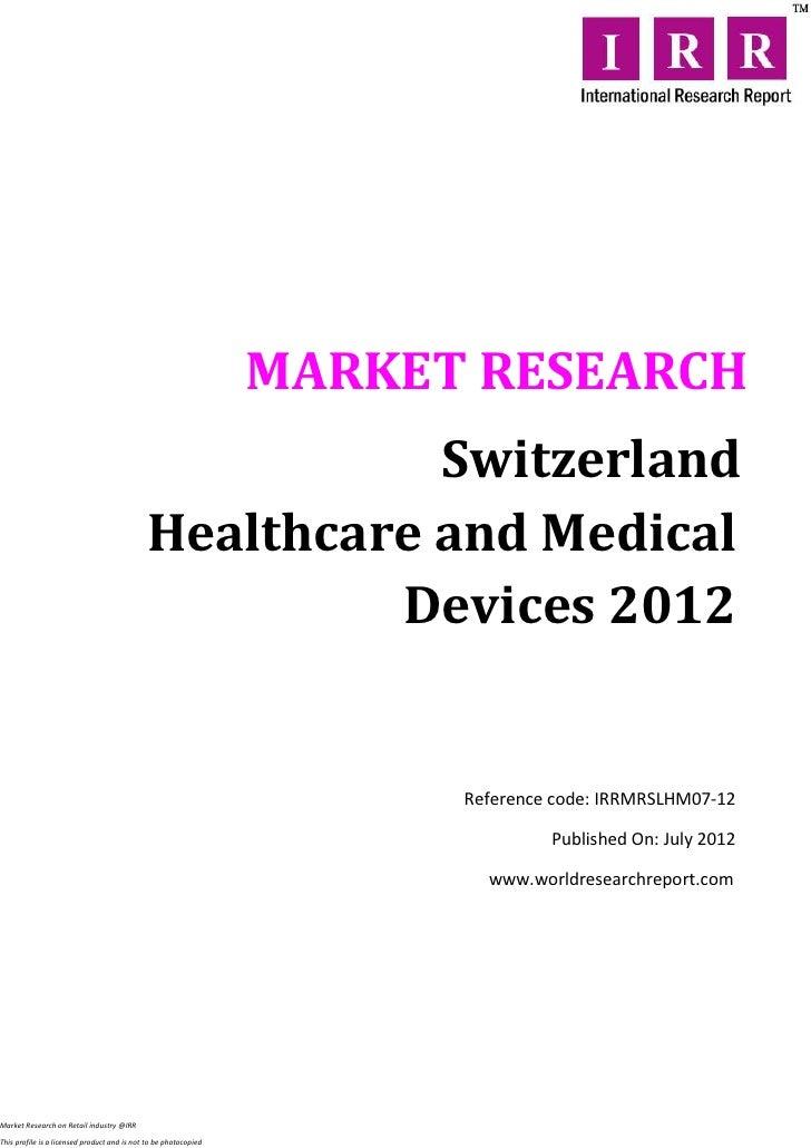 MARKET RESEARCH                                                        Switzerland                                        ...