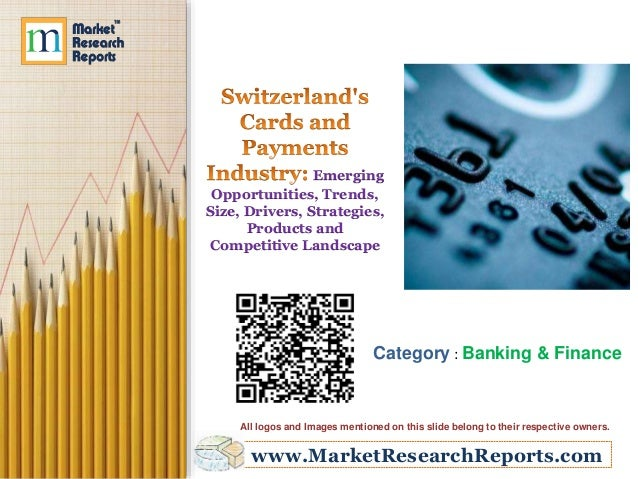 Emerging  Opportunities, Trends,  Size, Drivers, Strategies,  Products and  Competitive Landscape  Category : Banking & Fi...