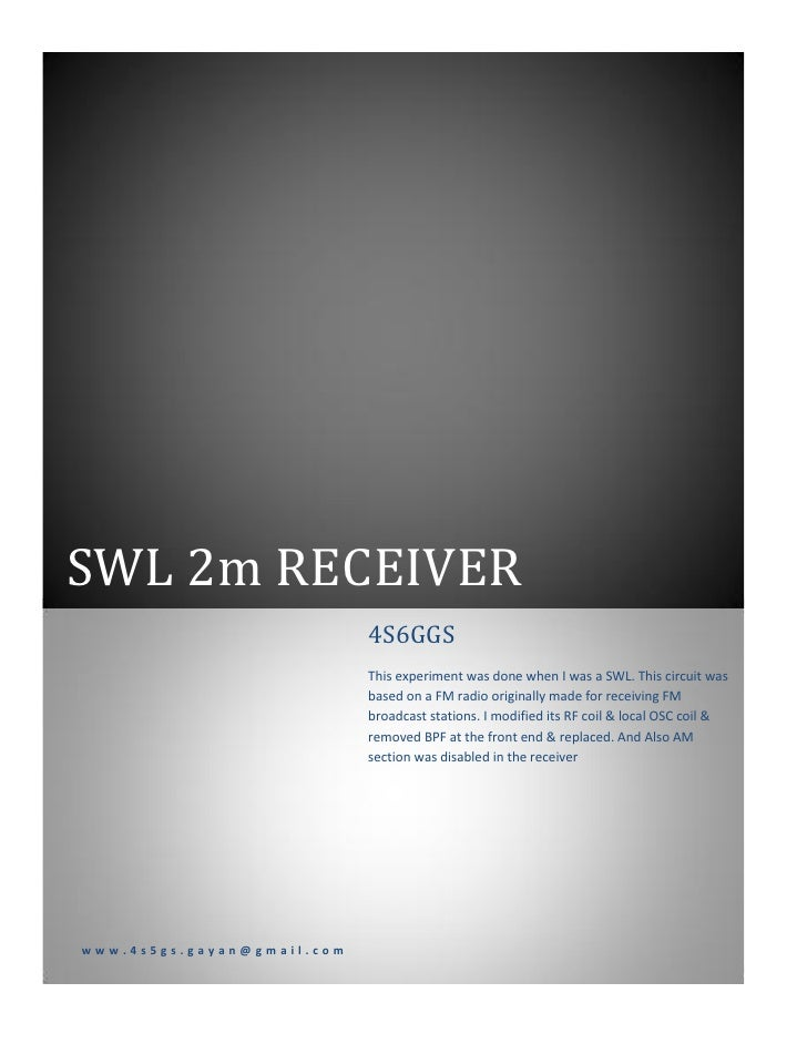 SWL 2m RECEIVER                            4S6GGS                            This experiment was done when I was a SWL. Th...