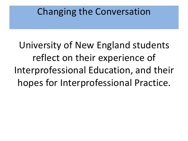 interprofessional practice social work Interprofessional collaborations, and by advocating for social work education and research the role of social work in interprofessional education social workers are vital to the future of the healthcare infrastructure in the united states.