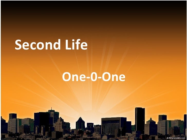 Second Life  One-0-One