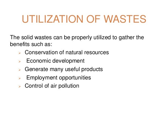 an economical and environmental assessment of reducing the waste from non recyclable materials Integrated solid waste management 1 mushtaq ahemd memon international environmental technology centre (ietc)  recyclable and non-recyclable waste benefits of iswm cleaner and safe neighborhoods  looked not just from environmental perspective but economic and social benefits should also be.