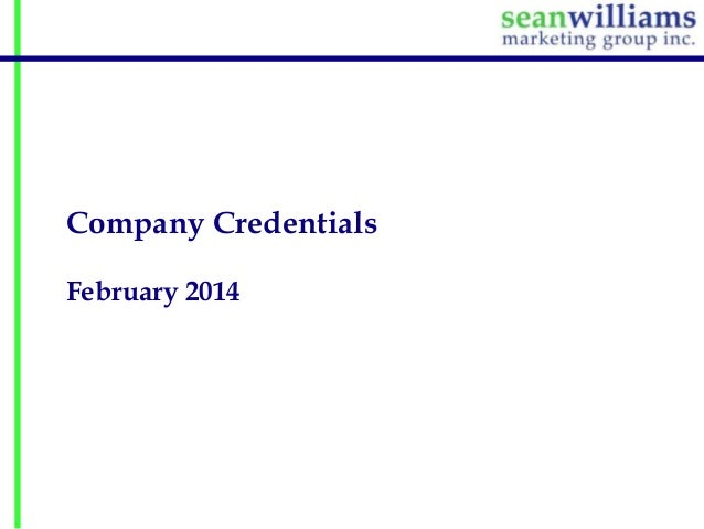 Company Credentials February 2014