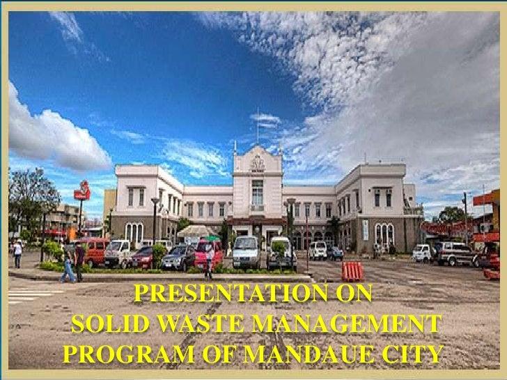 PRESENTATION ON SOLID WASTE MANAGEMENTPROGRAM OF MANDAUE CITY