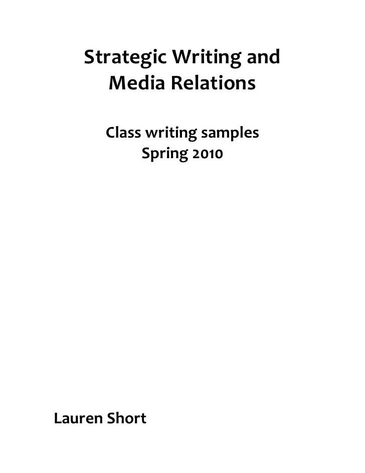 Strategic  Writing  and             Media  Relations                                     Class  writing  s...