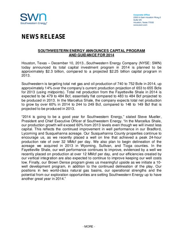 NEWS RELEASE SOUTHWESTERN ENERGY ANNOUNCES CAPITAL PROGRAM AND GUIDANCE FOR 2014 Houston, Texas – December 10, 2013...Sout...