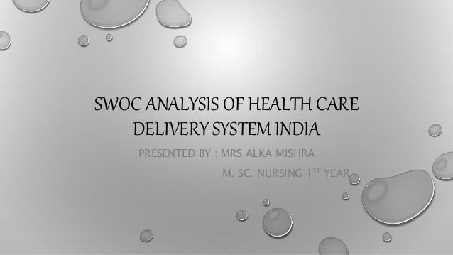 An analysis of the health care system
