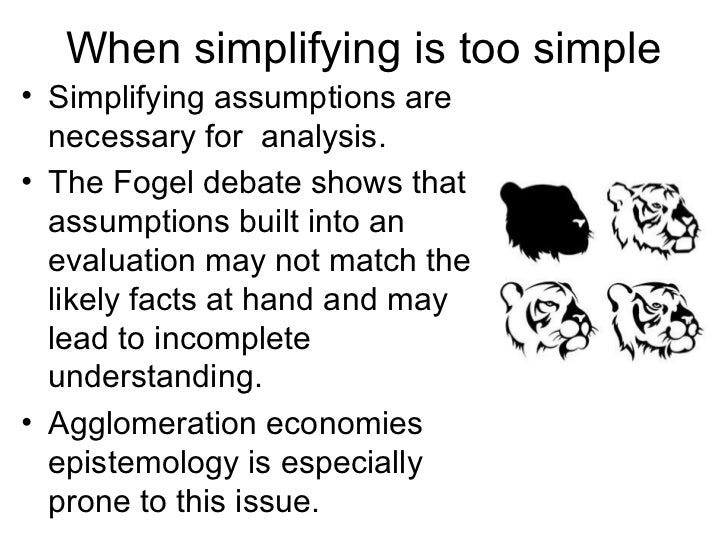 an evaluation of agglomeration economics When simplifying assumptions are too simple:  a 'catalogue' of agglomeration economies and  traditional program evaluation of transport investment tends to.