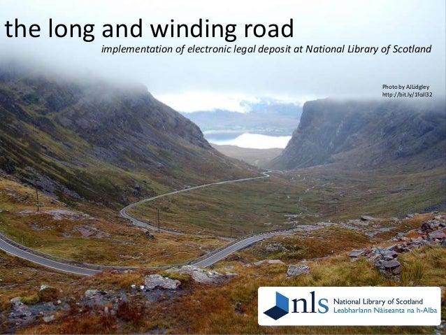 the long and winding road implementation of electronic legal deposit at National Library of Scotland  Photo by AJLidgley h...