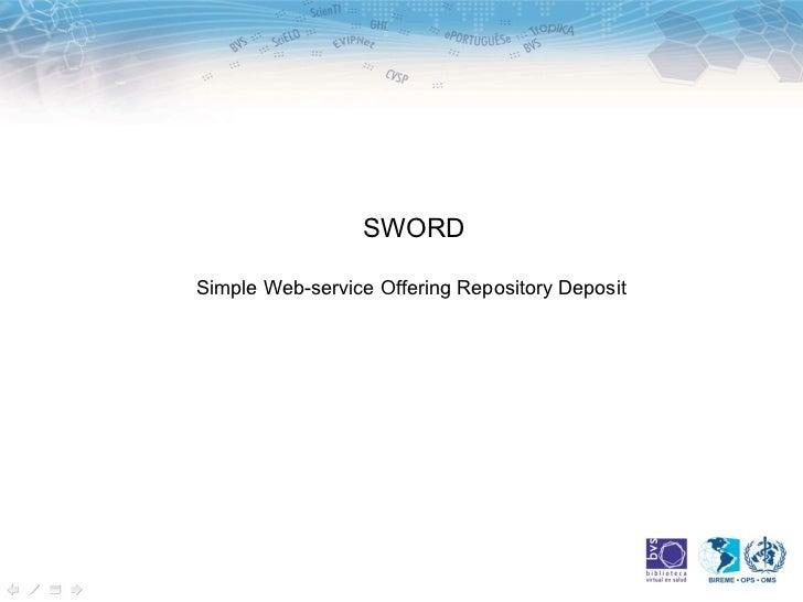 SWORDSimple Web-service Offering Repository Deposit