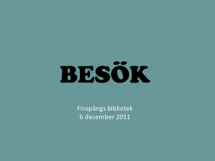 Finspångs bibliotek 6 december 2011