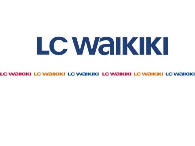 1985  LC Waikiki'nin Doğuşu!  LC Waikiki Fransız tasarımcı George Amoual ve ortağı tarafından 1985 yılında Fransa'da  kuru...