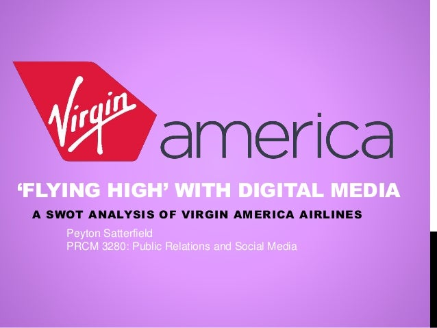 swot analysis of virgin Analysis the internal & external factors of the aviation industry.