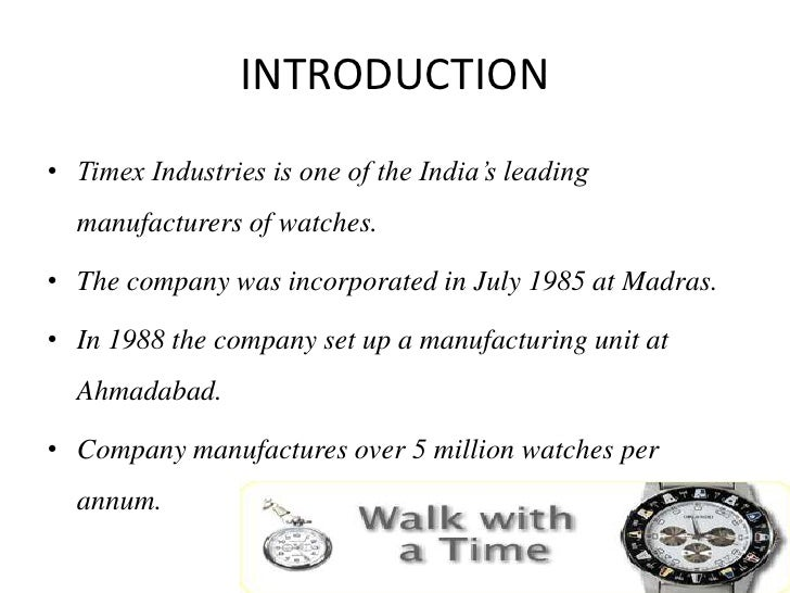 swot analysis of timex watches The swot analysis of titan discusses the strengths, weaknesses, opportunities  and threats for one of the leading watch brands in india - titan.