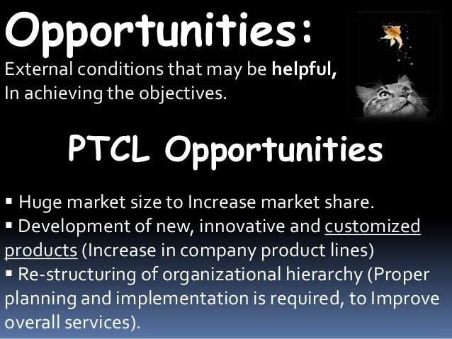 a swot analysis of ptcl systems These institutions emphasize on the influences of the systems surrounding organizations that shape social and balancing instrument for institutional framework, its covers the weaknesses of institutional view as a complete pakistani telecom market (ptcl, mobilink, u-fone, telenor, warid, telecard and zong), company.