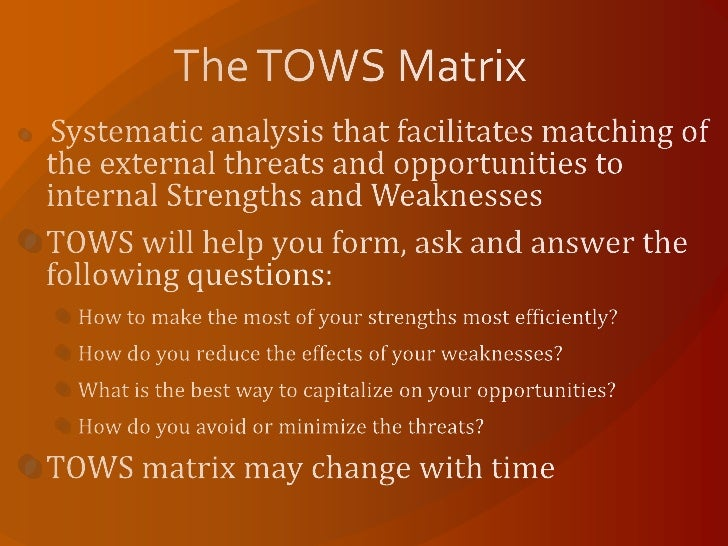 costco tows matrix Below is an example tows matrix let's delve into this a bit more a tows analysis enables an organisation to match its internal strengths.