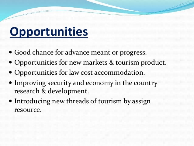 swot analysis for tourism industry What is swot analysis  swot analysis is a strategic planning method used to  evaluate the strengths, weakness, opportunities and threads.