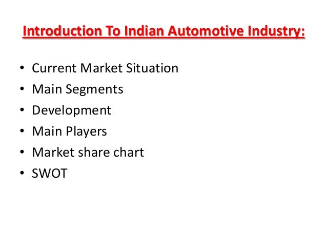 Swot analysis of automobile industry in India Slide 2