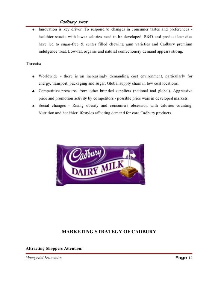 swot analysis of cadbury In 1825, john cadbury began vending tea, coffee, and (later) chocolate at bull street in birmingham in the uk and sometimes in india the company was later known as cadbury brothers after john cadbury's retirement, his sons, richard and george, opened a major new factory at bourneville.