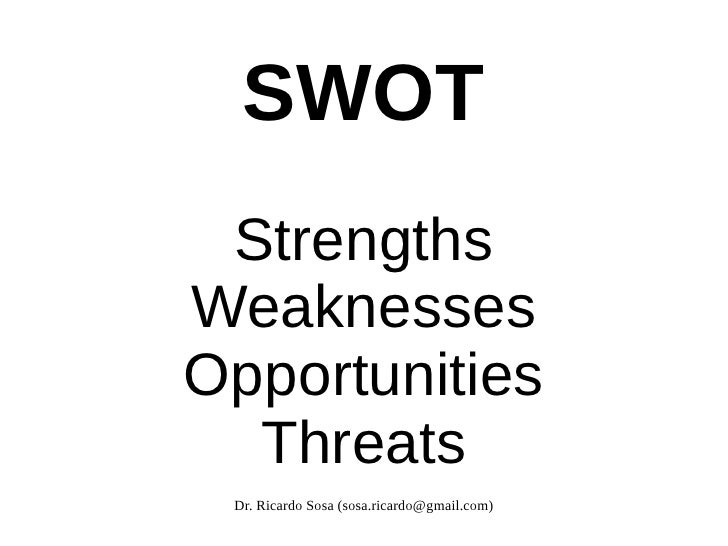 swot strengths weaknesses opportunities - Using Personal Swot Analysis For Career Development