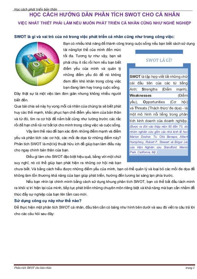 Học cách phát triển bản thân Phân tích SWOT cho bản thân trang 1 HỌC CÁCH HƯỚNG DẪN PHÂN TÍCH SWOT CHO CÁ NHÂN VIỆC NHẤT T...