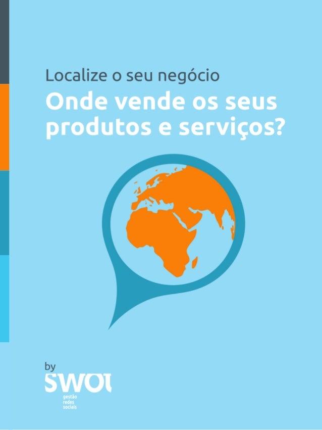 © 2013 Copyright SWOT – Gestão de Redes Sociais