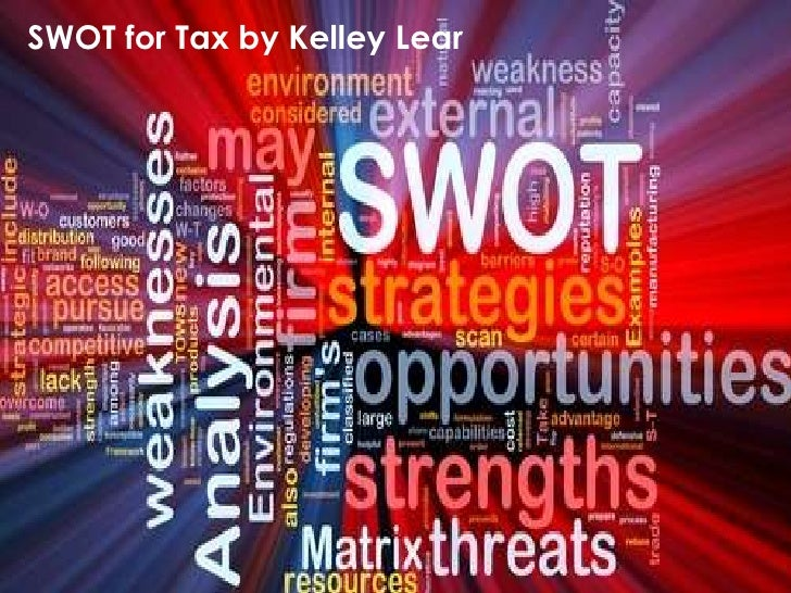 SWOT for Tax by Kelley Lear<br />