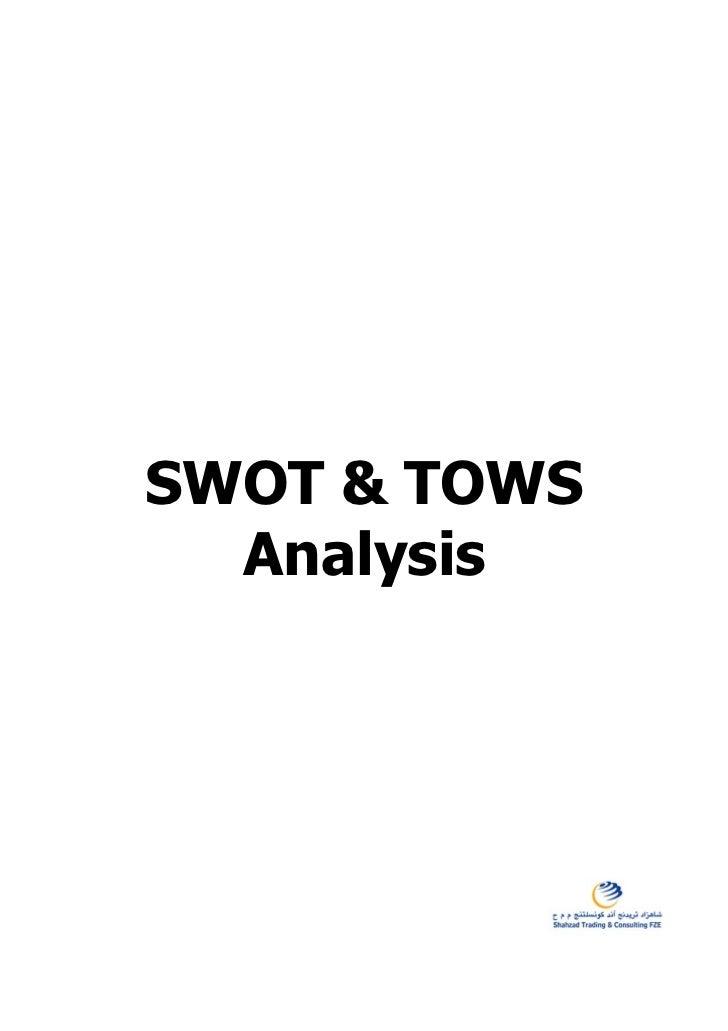 SWOT & TOWS  Analysis