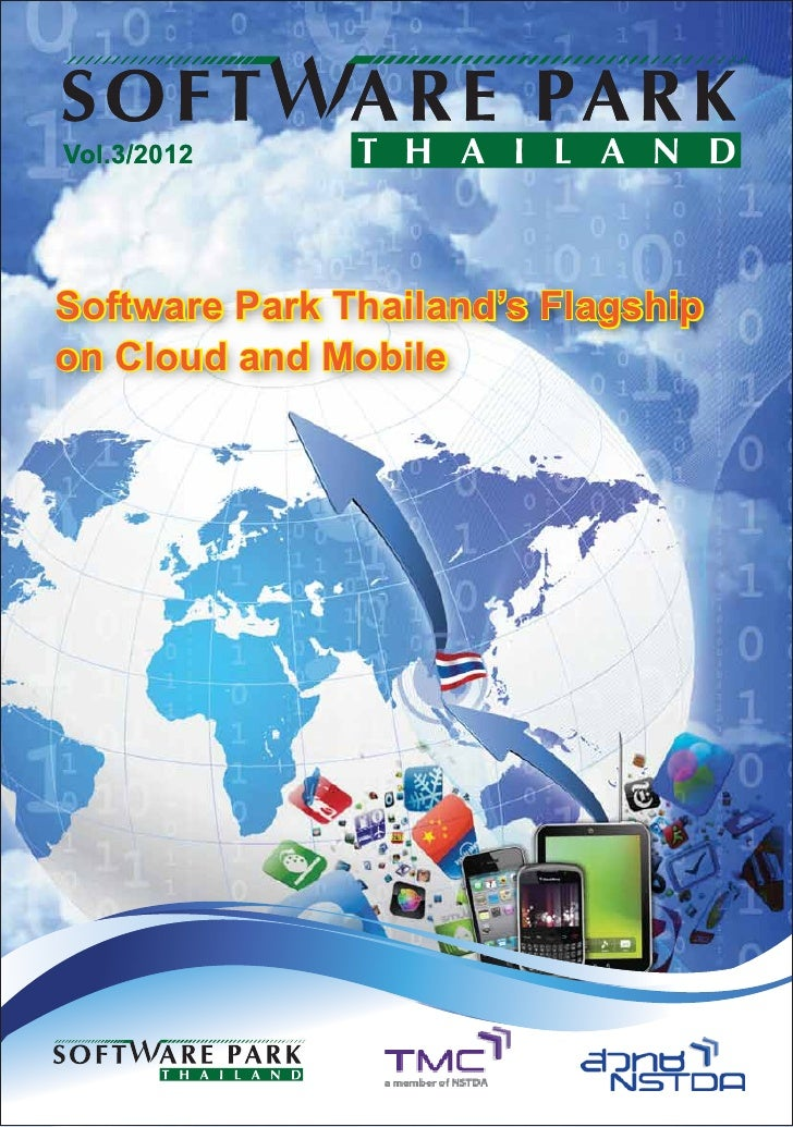 Vol.3/2012Software Park Thailand's Flagshipon Cloud and Mobile