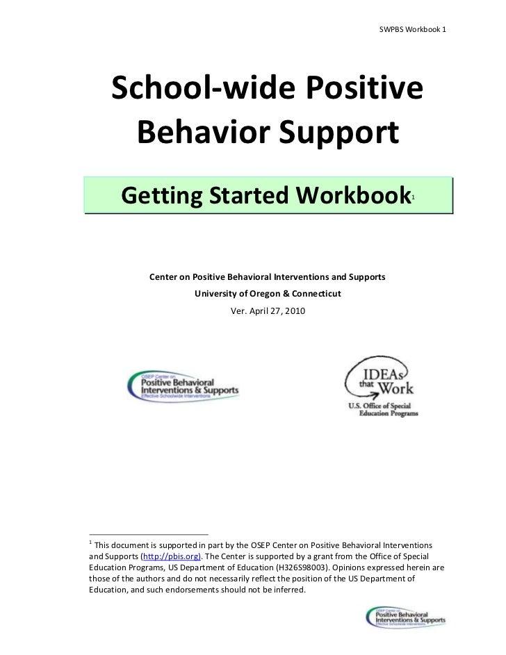 SWPBS Workbook 1     School-wide Positive      Behavior Support        Getting Started Workbook                           ...