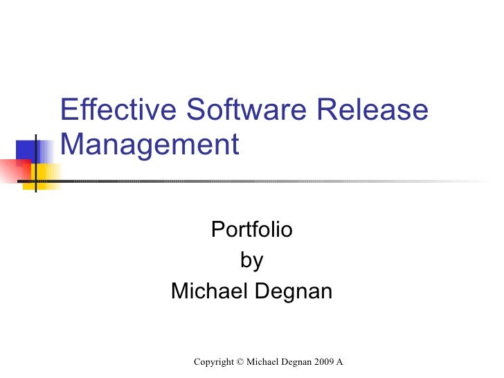 Effective Software Release Management Portfolio by Michael Degnan
