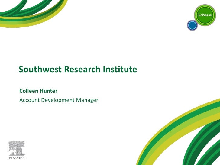 Southwest Research Institute Colleen Hunter Account Development Manager