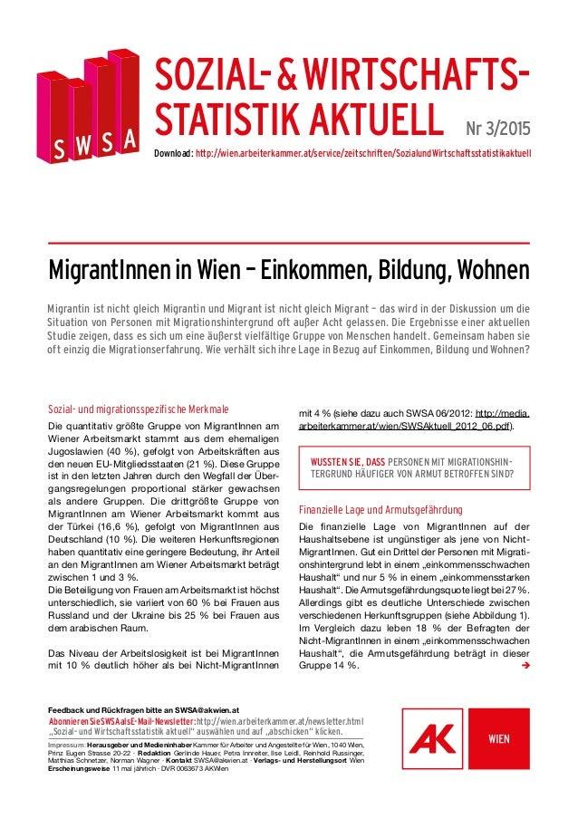 Sozial- und migrationsspezifische Merkmale Die quantitativ größte Gruppe von MigrantInnen am Wiener Arbeitsmarkt stammt au...