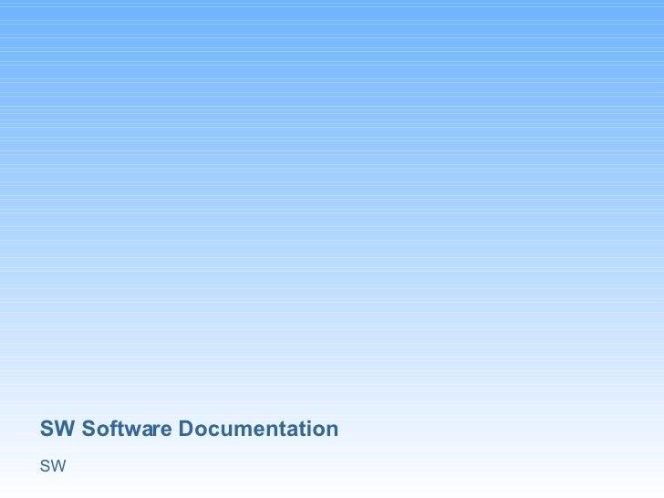SW Software Documentation SW