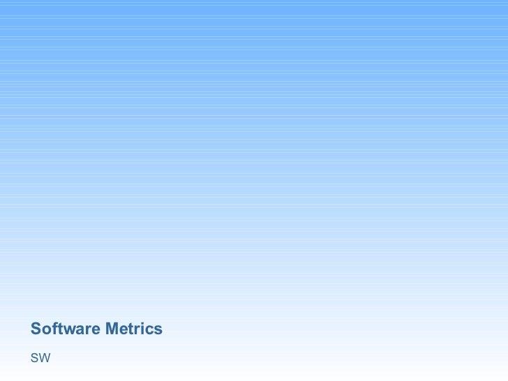 Software Metrics SW
