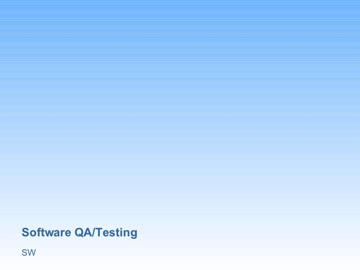 Software QA/Testing SW