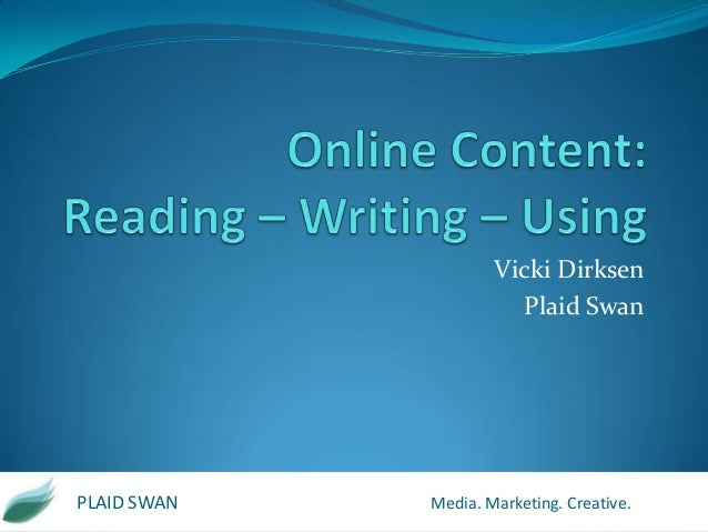 Vicki Dirksen Plaid Swan  PLAID SWAN  Media. Marketing. Creative.