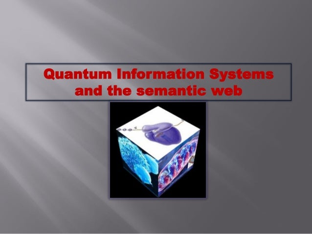 Quantum Information Systems and the semantic web