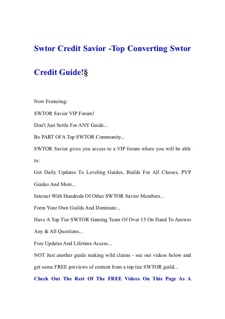Swtor Credit Savior -Top Converting SwtorCredit Guide!§Now Featuring:SWTOR Savior VIP Forum!Dont Just Settle For ANY Guide...