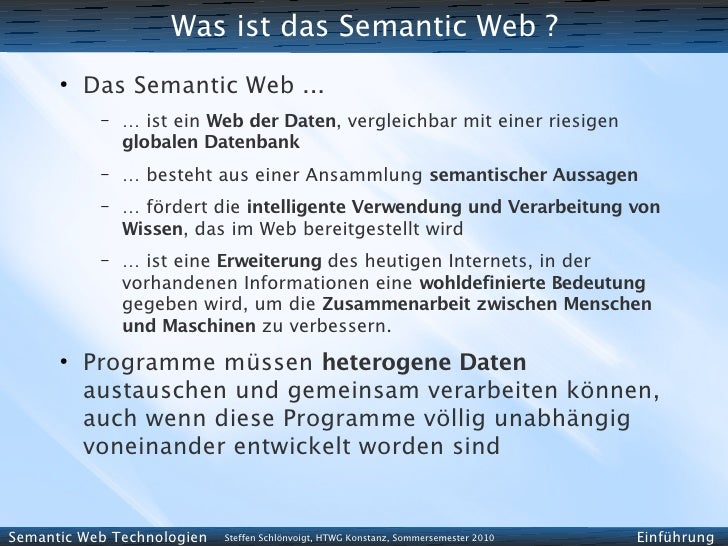 Was ist das Semantic Web ?       ●           Das Semantic Web ...            –   … ist ein Web der Daten, vergleichbar mit...