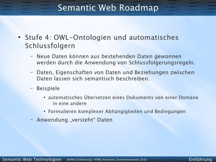 Semantic Web Roadmap         ●           Stufe 4: OWL-Ontologien und automatisches           Schlussfolgern            –  ...