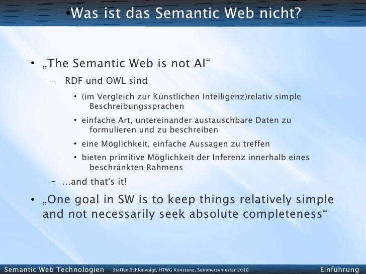 """●                  Was ist das Semantic Web nicht?         ●           """"The Semantic Web is not AI""""            –   RDF und..."""