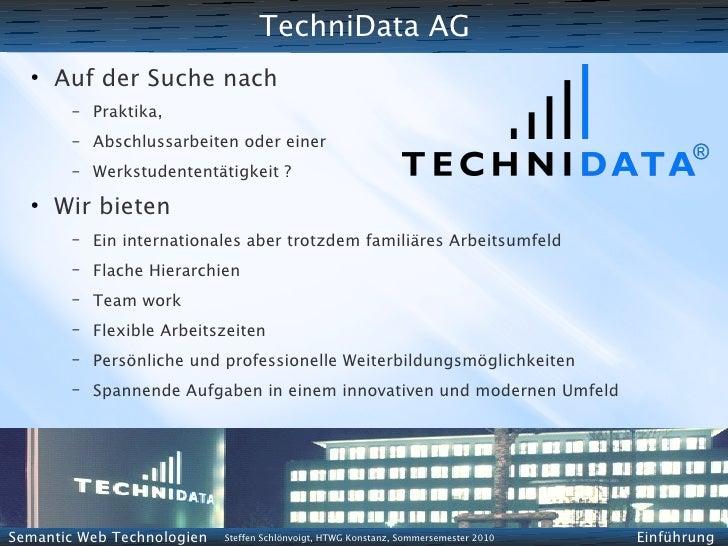 TechniData AG   ●       Auf der Suche nach         –   Praktika,         –   Abschlussarbeiten oder einer         –   Werk...
