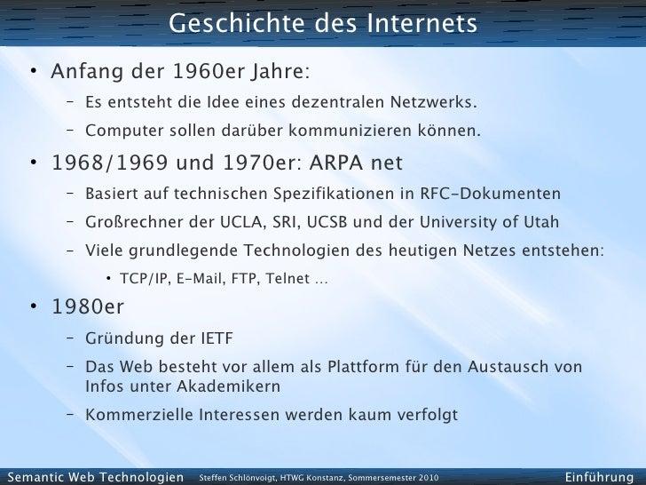Geschichte des Internets    ●        Anfang der 1960er Jahre:         –   Es entsteht die Idee eines dezentralen Netzwerks...