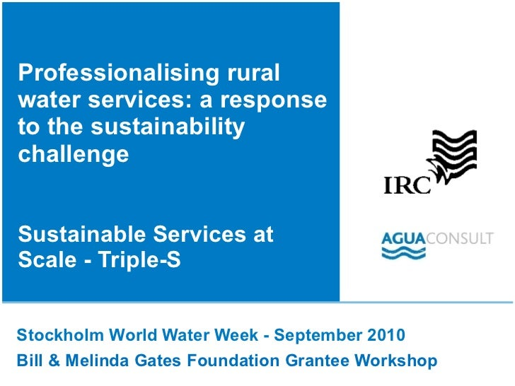 Professionalising rural water services: a response to the sustainability challenge Sustainable Services at Scale - Triple-...