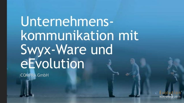 Unternehmenskommunikation mit Swyx-Ware und eEvolution COMPRA GmbH