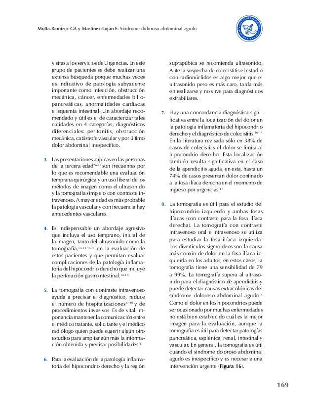 169 Motta-Ramírez GA y Martínez-Luján E. Síndrome doloroso abdominal agudo visitas a los servicios de Urgencias. En este g...