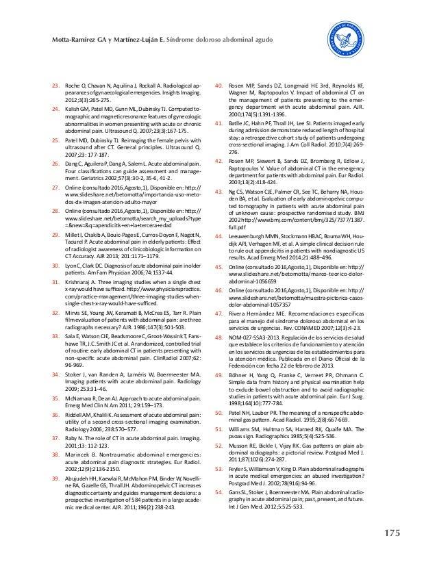 175 Motta-Ramírez GA y Martínez-Luján E. Síndrome doloroso abdominal agudo 23. Roche O, Chavan N, Aquilina J, Rockall A. R...