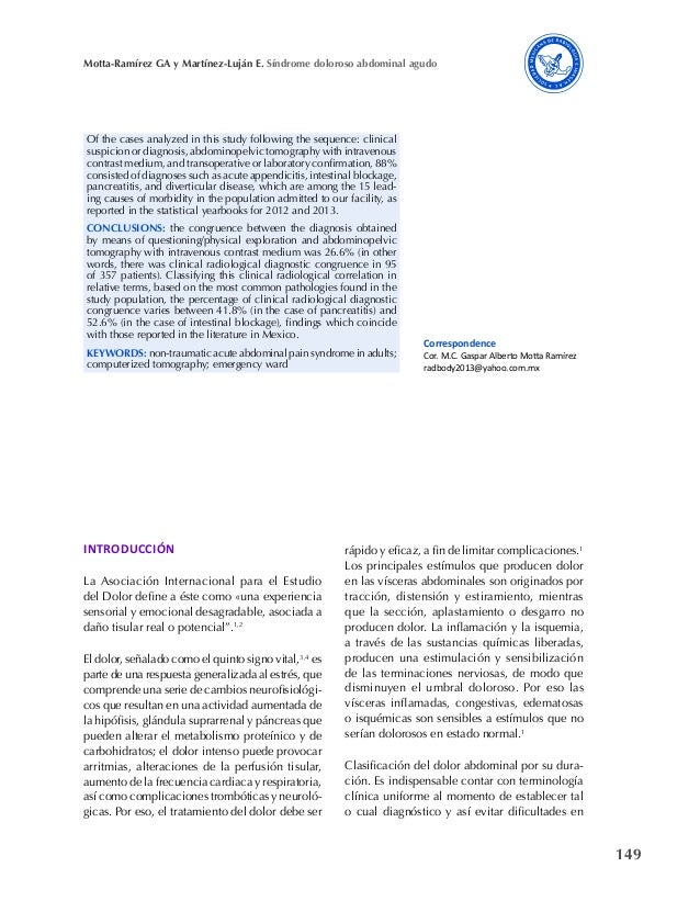 149 Motta-Ramírez GA y Martínez-Luján E. Síndrome doloroso abdominal agudo Of the cases analyzed in this study following t...